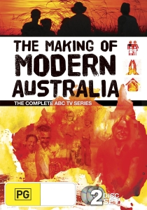 making of modern australia